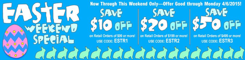 Special Easter Savings Good Through April 6, 2015